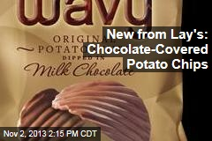 New from Lay's: Chocolate-Covered Potato Chips