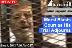 Egypt Tense as Morsi Trial Opens