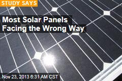 Most Solar Panels Facing the Wrong Way