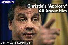 Christie's 'Apology' All About Him