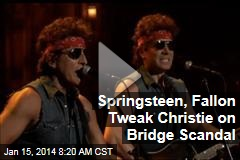 Springsteen, Fallon Tweak Christie on Bridge Scandal