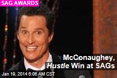 McConaughey, Hustle Win at SAGs