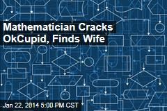 Mathematician Cracks OkCupid, Finds Wife