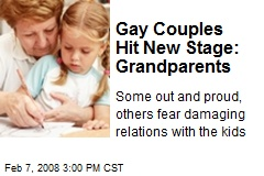 Gay Couples Hit New Stage: Grandparents