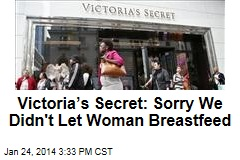 Victoria's Secret: Sorry We Didn't Let Woman Breastfeed