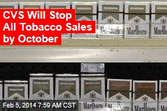 CVS Will Stop All Tobacco Sales by October