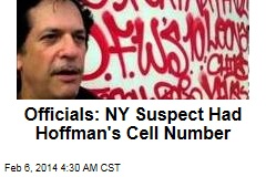 Officials: NY Suspect Had Hoffman's Cell Number