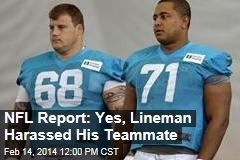 NFL Report: Yes, Lineman Harassed His Teammate