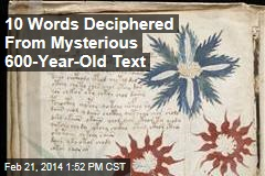 10 Words Deciphered From Mysterious 600-Year-Old Text