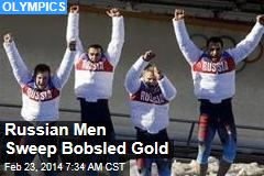 Russian Men Sweep Bobsled Gold