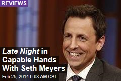 Late Night in Capable Hands With Seth Meyers