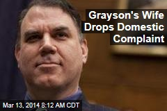 Grayson's Wife Drops Domestic Complaint