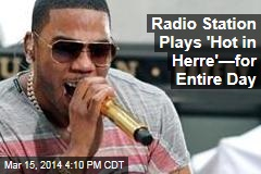 Radio Station Plays 'Hot in Herre'—for Entire Day