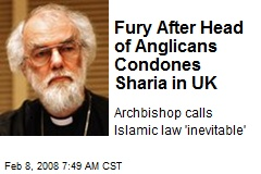 Fury After Head of Anglicans Condones Sharia in UK