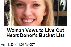 Woman Vows to Live Out Heart Donor's Bucket List