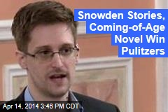 Snowden Stories, Coming-of-Age Novel Win Pulitzers