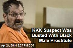 KKK Suspect Was Busted With Black Male Prostitute