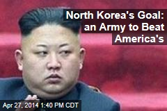 North Korea's Goal: an Army to Beat America's
