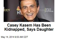 Casey Kasem Has Been Kidnapped, Says Daughter