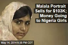 Malala Portrait Sells for $103K; Money Going to Nigeria Girls