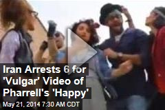 Iran Busts 6 for 'Vulgar' Video of Pharrell's 'Happy'
