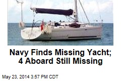 US Finds Missing Yacht; 4 Aboard Still Missing
