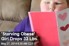 'Starving Obese' Girl Drops 33 Lbs. After Surgery