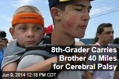 8th-Grader Carries Brother 40 Miles for Cerebral Palsy
