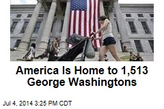 America Is Home to 1,513 George Washingtons