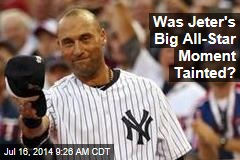Was Jeter's Big All-Star Moment Tainted?
