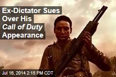 Ex-Dictator Sues Over His Call of Duty Appearance