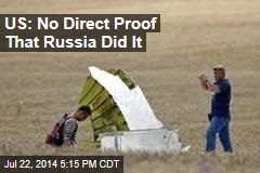 US: No Direct Proof That Russia Did It