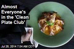 Almost Everyone's in the 'Clean Plate Club'