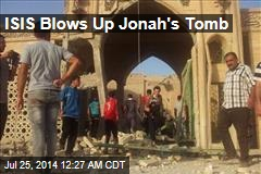 ISIS Blows Up Jonah's Tomb