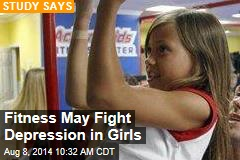 Fitness May Fight Depression in Girls