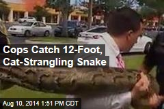 Cops Catch 12-Foot, Cat-Strangling Snake