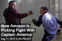 Now Amazon Is Picking Fight With Captain America