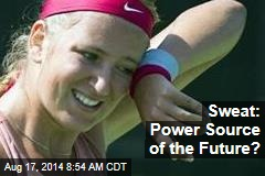 Sweat: Power Source of the Future?