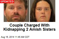Couple Charged With Kidnapping 2 Amish Sisters