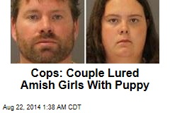 Cops: Couple Lured Amish Girls With Puppy