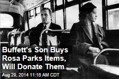 Buffett's Son Buys Rosa Parks Items, Will Donate Them