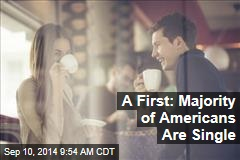 A First: Majority of Americans Are Single