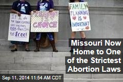 Missouri Now Home to One of the Strictest Abortion Laws