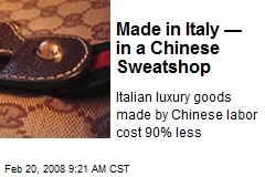 Made in Italy — in a Chinese Sweatshop