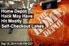 Home Depot Hack May Have Hit Mostly Self-Checkout Lanes