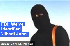 FBI: We've Identified 'Jihadi John'