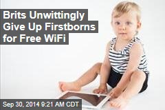 For Free WiFi, Brits Unwittingly Give Up Firstborns