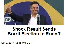 Shock Result Sends Brazil Election to Runoff