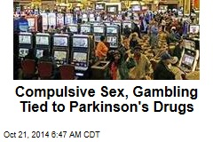 Compulsive Sex, Gambling Tied to Parkinson's Drugs