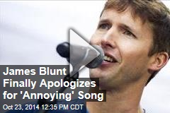 James Blunt Finally Apologizes for 'Annoying' Song